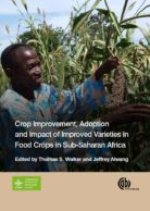 Crop Improvement, Adoption and Impact of Improved Varieties in Food Crops in Sub-Saharan Africa