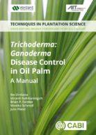 Trichoderma:  Ganoderma  Disease Control in Oil Palm